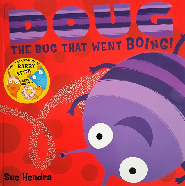 Doug The Bug That Went Boing Maximus Octavian